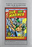 Marvel Masterworks: The Sub-Mariner Volume 6