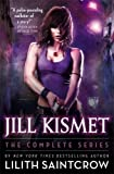img - for Jill Kismet: The Complete Series book / textbook / text book