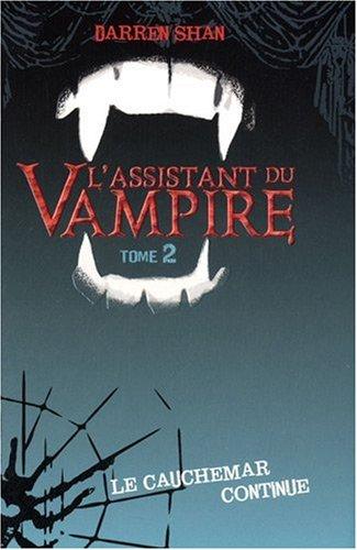 l 39 assistant du vampire 2 le cauchemar continue. Black Bedroom Furniture Sets. Home Design Ideas