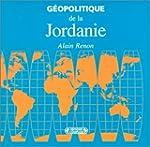 Geopolitique de la Jordanie de A Reno...