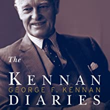 The Kennan Diaries (       UNABRIDGED) by George F. Kennan, Frank Costigliola (editor) Narrated by William Dufris