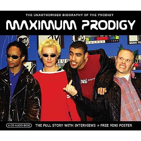 The Prodigy - Maximum Prodigy - Zortam Music