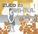 echange, troc Zuco 103 - Whaa