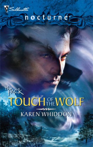 Image of Touch of the Wolf (The Pack, Book 5, Silhouette Nocturne)