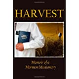 Harvest: Memoir of a Mormon Missionary ~ Jacob Young