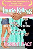 The Parent Pact: Book Three of The Return to Redemption Series (Volume 3)