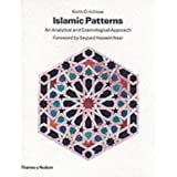 "Islamic Patterns: An Analytical and Cosmological Approachvon ""Keith Critchlow"""