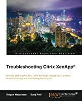 Troubleshooting Citrix XenApp Front Cover
