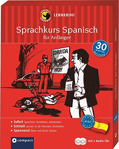 Lernkrimi-Sprachkurs Spanisch für Anfänger: Spannend Sprachen lernen