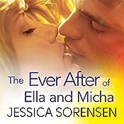 The Ever After of Ella and Micha: The Secret, Book 4 | Jessica Sorensen
