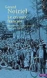 Le Creuset français : Histoire de l'immigration XIXe-XXe siècles