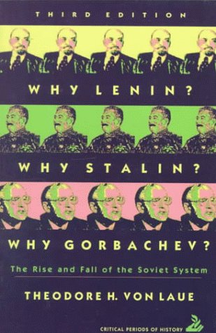 Why Lenin? Why Stalin? Why Gorbachev?: The Rise and Fall of the Soviet System (3rd Edition) PDF