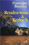 """Afficher """"Rendez-vous à Kerloc'h"""""""