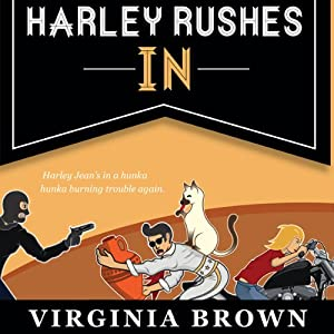 Harley Rushes In: The Blue Suede Memphis Mysteries, Book 2 | [Virginia Brown]