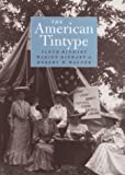 img - for The American Tintype book / textbook / text book