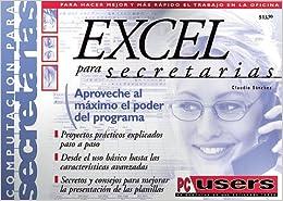 MS Excel Manual para Secretarias: Users Profesionales, en Espanol