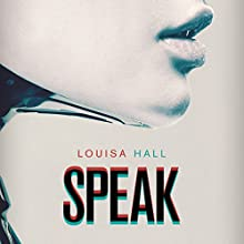 Speak (       UNABRIDGED) by Louisa Hall Narrated by Suzan Crowley, Bill Jurney, Christopher Ashman, Jennifer Page, Joe Ochman, Adrienne Rusk