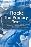 Rock: The Primary Text: Developing a Musicology of Rock (Ashgate Popular and Folk Music Series)
