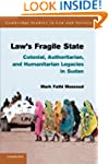 Law's Fragile State: Colonial, Author...