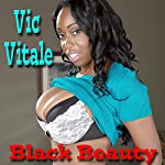 Black Beauty | Vic Vitale