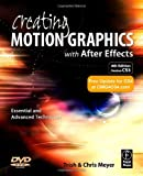 echange, troc Chris Meyer, Trish Meyer - Creating Motion Graphics With After Effects: Essential and Advanced Techniques