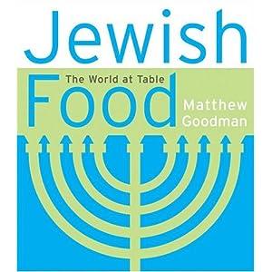 Jewish Food: The World at Livre en Ligne - Telecharger Ebook