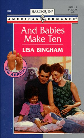 And Babies Make Ten (New Arrivals) (Harlequin American Romance)