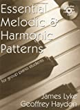 Essential Melodic & Harmoic Patterns for Group Piano Students (1588741877) by Lyke, James