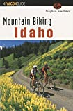img - for Mountain Biking Idaho (State Mountain Biking Series) 1st edition by Stuebner, Stephen (1999) Paperback book / textbook / text book