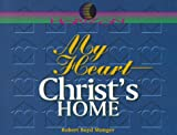 My Heart, Christ's Home (Horizon Series)