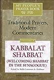My People's Prayer Book, Vol. 8: Kabbalat Shabbat(Welcoming Shabbat in the Synagogue)