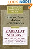 My People's Prayer Book: Kabbalat Shabbat (Welcoming Shabbat in the Synagogue)