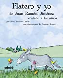 img - for Platero y yo de Juan Ramon Jimenez contado a los ninos (Biblioteca Escolar Clasicos / School Library Classics) (Spanish Edition) book / textbook / text book