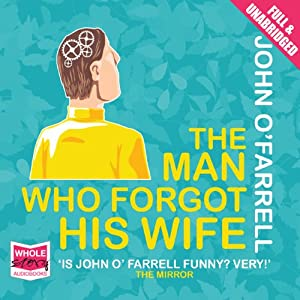 The Man Who Forgot His Wife | Livre audio