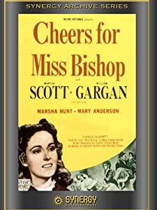Cheers For Miss Bishop (1941)