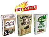 Ancient Herbal Remedies: Box Set #1: Discover The Complete Extensive Guide On The Worlds Most Proven And Practical Ancient Herbal Remedies. (ancient herbs, ... medicine, herbal remedies,)