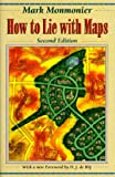How to Lie With Maps (0226534219) by Monmonier, Mark