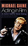 Acting in Film : An Actor