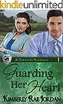 Guarding Her Heart: A Christian Roman...