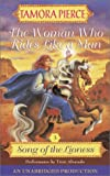 The Woman Who Rides Like a Man (Pierce, Tamora. Song of the Lioness (New York, N.Y.), Bk. 3.)