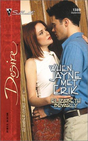 When Jayne Met Erik (20 Amber Court) (Silhouette Desire), Elizabeth Bevarly