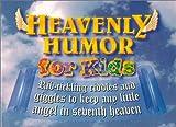 Heavenly Humor for Kids