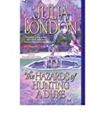 The Hazards of Hunting a Duke (1416516158) by London, Julia