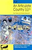 img - for An Articulate Country: Re-Inventing Citizenship in Australia book / textbook / text book