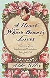 A Heart Where Beauty Lives