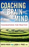 img - for Coaching with the Brain in Mind: Foundations for Practice book / textbook / text book