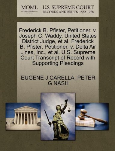 frederick-b-pfister-petitioner-v-joseph-c-waddy-united-states-district-judge-et-al-frederick-b-pfist