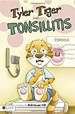 Tyler Tiger Has Tonsillitis