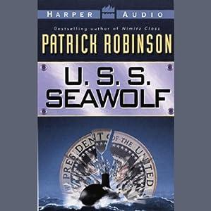 U.S.S. Seawolf | [Patrick Robinson]