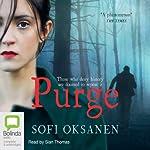Purge | Sofi Oksanen,Lola Rogers (Translator)